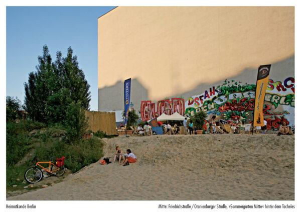 Mitte, Friedrichstraße / Oranienburger Straße, »Sommergarten Mitte« hinter dem Tacheles